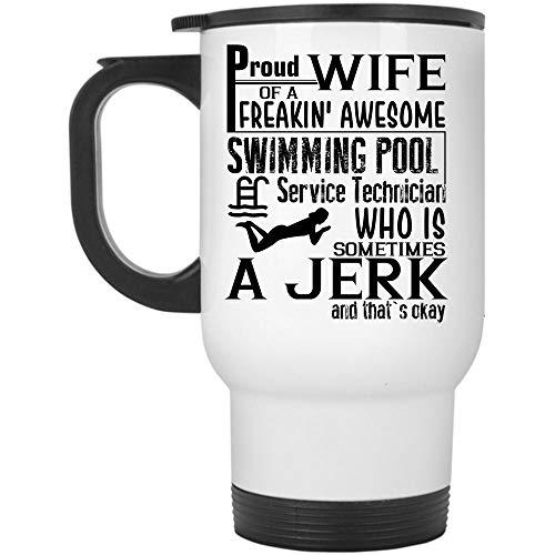 My Pretty Wife Travel Mug Proud Wife Of An Swimming Pool Service Technician Mug Travel Mug - White